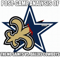 Dallas Cowboys, Nfl, and New Orleans Saints: POST GAMEANALYSESOF  @NFLMEMEZ  THE NOSAINTSVS DALLASCOWBOYS The Saints DESTROY the Cowboys: 49-17!