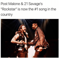 """Memes, Post Malone, and 🤖: Post Malone & 21 Savage's  """"Rockstar"""" is now the #1 song in the  country postmalone and 21savage """"rockstar"""" is 1 in the country"""