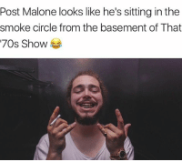 Memes, Post Malone, and Wshh: Post Malone looks like he's sitting in the  smoke circle from the basement of That  '70s Show 😂 PostMalone WSHH