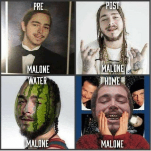 Laughed way harder at this than I should have.: POST  PRE  MALONE  HOME  MALONE  WATER  MALONE  MALONE Laughed way harder at this than I should have.
