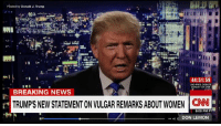 """Donald J. Trump apologized Saturday morning for sexually aggressive remarks he made a decade ago. """"I said it, I was wrong and I apologize,"""" he said. http://cnn.it/2dzdd10: Posted by Donald J. Trump  44:51:59  SUNDAY ON CNN  BREAKING NEWS  TRUMPIS NEW STATEMENTONVULGAR REMARKS ABOUT WOMEN CNN  9:08 PM PT  c DON LEMON Donald J. Trump apologized Saturday morning for sexually aggressive remarks he made a decade ago. """"I said it, I was wrong and I apologize,"""" he said. http://cnn.it/2dzdd10"""