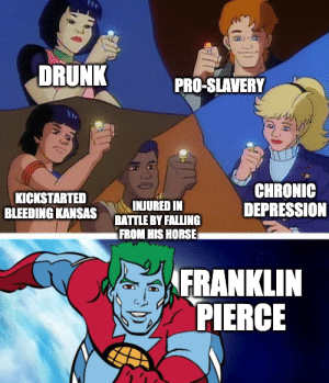 Posting a meme about every US President through 2000, day 14: Franklin Pierce: Posting a meme about every US President through 2000, day 14: Franklin Pierce