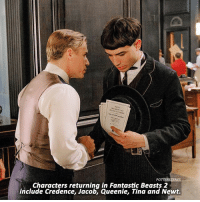 Memes, News, and 🤖: POTTERSCENES  Characters returning in Fantastic Beasts 2  include Credence, Jacob, Queenie, Tina and Newt. NEWS | Credence, Tina, Queenie, Jacob and Newt will all be returning for Fantastic Beasts 2! Which of these characters are you most excited to see again?