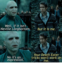 ✎✐✎ ↯ ⇢ Voldy and his tricks :') ↯ ⇢ Tbh I'm still not over Logan, it was such an emotional ride rip me and I'm also really obsessed with Riverdale, I wish I knew the answer to the mystery omg ? ↯ ⇢ Please go follow the tagged account! She's the featured account of the week and I promise you that she's fabulous ✎✐✎ Birthday(s) Of The Day 👇🏼🎂🎉 ⇢ [ please notify me if it is your birthday today! ] ✎✐✎ My Other Accounts: ⇢ @TheWizardWeekly - [ account for blended-video-aesthetic edits ] ⇢ @MarvelsWomen - [ co-owned Marvel account ] ⇢ @HPTexts - [ co-owned Harry Potter text messages account ] ⇢ @LumosTutorials - [ co-owned instagram tutorial account ] ✎✐✎ QOTD : Favourite heroic character? AOTD : Captain America, Spider-Man, Daredevil, Peggy Carter, Will Herondale, Percy Jackson, Leo Valdez and Aelin (and so many more omg): potterweekly  Well, if it isn't  Neville Longbottom.  But it is me.  potterweekly  Your Death Eater  No it's an...  tricks won't work on  expression.  me. ✎✐✎ ↯ ⇢ Voldy and his tricks :') ↯ ⇢ Tbh I'm still not over Logan, it was such an emotional ride rip me and I'm also really obsessed with Riverdale, I wish I knew the answer to the mystery omg ? ↯ ⇢ Please go follow the tagged account! She's the featured account of the week and I promise you that she's fabulous ✎✐✎ Birthday(s) Of The Day 👇🏼🎂🎉 ⇢ [ please notify me if it is your birthday today! ] ✎✐✎ My Other Accounts: ⇢ @TheWizardWeekly - [ account for blended-video-aesthetic edits ] ⇢ @MarvelsWomen - [ co-owned Marvel account ] ⇢ @HPTexts - [ co-owned Harry Potter text messages account ] ⇢ @LumosTutorials - [ co-owned instagram tutorial account ] ✎✐✎ QOTD : Favourite heroic character? AOTD : Captain America, Spider-Man, Daredevil, Peggy Carter, Will Herondale, Percy Jackson, Leo Valdez and Aelin (and so many more omg)