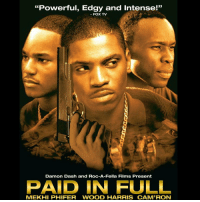 "Wood Harris, Movie, and Today: ""Powerful, Edgy and Intense!""  53  FOX TV  Damon Dash and ROC-A-Fella Films Present  PAID IN FULL  MEKHİ PHIFER WOOD HARRIS CAMRON 16-Years-Ago today, the movie #PaidInFull was released...played by the movie actors ""Ace"" Wood Harris, ""Mitch"" Mekhi Phifer, and ""Rico"" @Mr_Camron...what was your favorite scene?! 🎥🍿 https://t.co/4yKNTe2DLI"