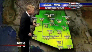 "cute-littlekitten:  weloveshortvideos:  Pray for Arizona  this is how you deal with on-air mishaps : POX 10  AccuWeather  RIGHT NOW  TEMPERATURES  Page  Grand Canyon  45  Window Rock  55  Bullhe ad  Kingman  City  58  61  Flagstaff  46 Winslow  Sedona  60  St Johns  57  Havasu  Prescott  0""56 57 Payson  Show Low  54  Phoeniz  64  Globe  56  Yulma  65  SalluriN  65  750 63  FOX 10  68  Jouglas  12:19 64  67 cute-littlekitten:  weloveshortvideos:  Pray for Arizona  this is how you deal with on-air mishaps"