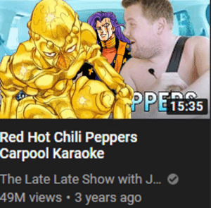 This video came up in my recommended and im tired JAMES LOOK OUT HES A STAND USER: PPE1335  Red Hot Chili Peppers  Caгрool Karaoke  The Late Late Show with J...  49M views 3 years ago This video came up in my recommended and im tired JAMES LOOK OUT HES A STAND USER