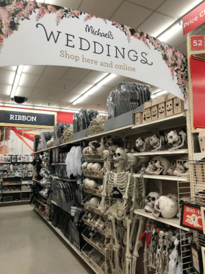 Wedding, Class, and Shop: pr  Michaels  52  WEDDINGS.  Shop here and online  RIBBON  B0O-Y @dasspaghettimonster this is either a goth wedding or a Yautja wedding regarding the amount of skulls