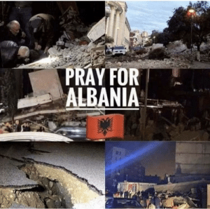Albania, Hope, and Earthquakes: PRAY FOR  ALBANIA Earthquakes happening all day hope all my fellow albanians are safe!!