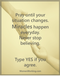 Attention all single, dating and married men and women… Are you repelling the opposite sex? (…And missing out on the love, passion and connection you deserve?). Take this 60 second quiz and find out -> http://bit.ly/sweetone: Pray until your  situation changes.  Miracles happen  everyday  Never stop  believin  Type YES if you  agree.  WomenWorking.com Attention all single, dating and married men and women… Are you repelling the opposite sex? (…And missing out on the love, passion and connection you deserve?). Take this 60 second quiz and find out -> http://bit.ly/sweetone