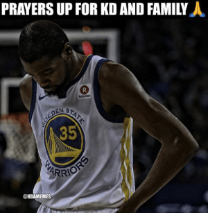 Family, Kevin Durant, and Nba: PRAYERS UP FOR KD AND FAMILY  Rokuten  35  ARRIO  @NBAMEMES Kevin Durant's mom reacts to reports of KD's 'adopted brother' being shot and killed in Atlanta: bit.ly/KDMomReaction