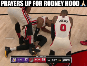 Friday, Nba, and Time: PRAYERS UP FOR RODNEY HOOD d  LILLARD  @NBAMEMES  NBA FRIDAY  POR 25 1st 3:27 24  LAL 27  TO: 6  BONUS  TO: 6 We're all wishing Rodney Hood a quick recovery. 🙏  Unfortunate non-contact incident (similar time KD): https://t.co/SZI6arYSWB https://t.co/h5yWZfuHtO