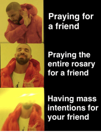 Praying For A Friend Praying The Entire Rosary For A Friend Having