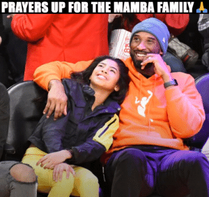Praying for the Mamba family 🙏 https://t.co/6LqWcl8CIL: Praying for the Mamba family 🙏 https://t.co/6LqWcl8CIL