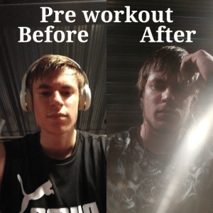 Looking like a wet dog: Pre workout  WO  After  Before Looking like a wet dog