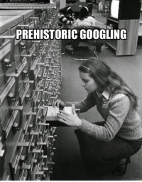 Search, Old, and Back: PREHISTORIC GOOGLING <p>Search Results Back In The Old Days.</p>