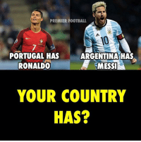 Adam Johnson & James Milner👌🏻🔥😂😂😂 • ✅FOLLOW @funnyfootballmemes_ meme funny banter jokes memes: PREMIER FOOTBALL  PORTUGAL HAS  ARGENTINA HAS  RONALDO  MESSI  YOUR COUNTRY  HAS? Adam Johnson & James Milner👌🏻🔥😂😂😂 • ✅FOLLOW @funnyfootballmemes_ meme funny banter jokes memes