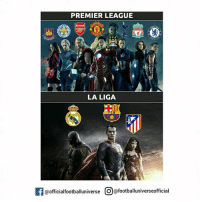 Premier League vs La liga Superheroes 😎💪: PREMIER LEAGUE  LA LIGA  If@official footballuniverse O@footballuniverseofficial Premier League vs La liga Superheroes 😎💪