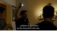 long dick: prepare to be fucked  by the long dick of the law