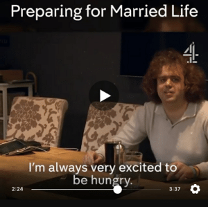 Married Life: Preparing for Married Life  I'm always very excited to  be hungry.  2:24  3:37