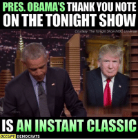 thank you notes: PRES. OBAMA'S THANK YOU NOTE  ON THE TONIGHT SHOW  Courtesy 'The Tonight Show/NBC Universal  IS AN INSTANT CLASSIC  OCCUPY DEMOCRATS