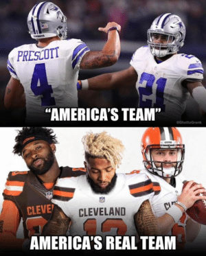 "Facts, Nfl, and Cleveland: PRESCOTT  ""AMERICA'S TEAM'""  eGhettoGronk  CLEVE  CLEVELAND  AMERICA'S REAL TEAM Facts?"