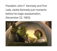 Assassination, John F. Kennedy, and Kennedy: President John F. Kennedy and First  Lady Jackie Kennedy just moments  before his tragic assassination.  (November 22, 1963) R.I.P. John F. Kennedy (November 22, 1963)