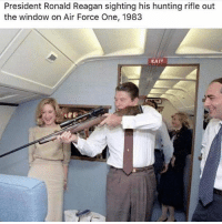 America, Memes, and Savage: President Ronald Reagan sighting his hunting rifle out  the window on Air Force One, 1983  EXIT The legend himself🇺🇸🇺🇸 liberal maga conservative constitution like follow presidenttrump resist stupidliberals merica america stupiddemocrats donaldtrump trump2016 patriot trump yeeyee presidentdonaldtrump draintheswamp makeamericagreatagain trumptrain triggered Partners --------------------- @too_savage_for_democrats🐍 @raised_right_🐘 @conservativemovement🎯 @millennial_republicans🇺🇸 @conservative.nation1776😎 @floridaconservatives🌴