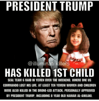 PRESIDENT TRUMP Illuminati Killers HAS KILLED 1ST CHILD SEAL TEAM 6