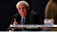 Memes, New York, and News: PRESIDENT  TRUMP  RALLY IN  WEST VIRGINIA  TONIGHT  NY TIMES: WV GOVERNOR TO SWITCH TO REPUBLICAN PARTY  BREAKING NEWSLA BREAKING NEWS: West Virginia Governor Jim Justice to switch to Republican Party, according to The New York Times.