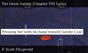 SIZZLE: Pressing her with his hand toward Gatsby's car