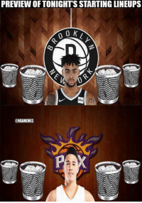 Nba,  Tonight, and  Suns: PREVIEW OF TONIGHT'S STARTING LINEUPS  nfor  NBAMEMES Nets vs. Suns tonight. #Nets Nation #Suns Nation