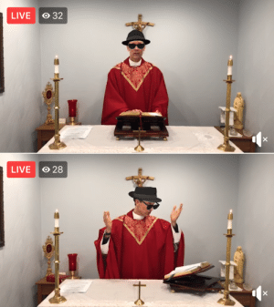 Priest accidentally live-streams mass with sunglasses and hat filter: Priest accidentally live-streams mass with sunglasses and hat filter