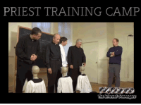 <p>Funny meme collection  A humorous TGIF treat  PMSLweb </p>: PRIEST TRAINING CAMP <p>Funny meme collection  A humorous TGIF treat  PMSLweb </p>