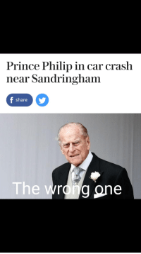 Prince: Prince Philip in car crash  near Sandringham  share  The wro