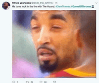 Blackpeopletwitter, Fire, and Prince: Prince Vesheeda @SIDD tHe ARTHA 1h  Me tryna look in the fire with The Hound. #DemThrones #Game○Thrones 묘  29  69 <p>My eyes were straining 👀 (via /r/BlackPeopleTwitter)</p>