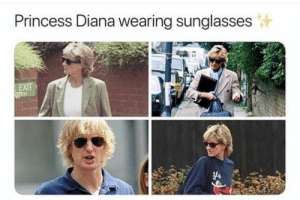 Wow, Princess, and Princess Diana: Princess Diana Wearing sunglasses  EXIT Wow