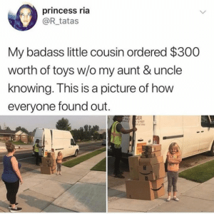Oh hell nah.. 😂☠️ https://t.co/YjExa2rI9U: princess ria  @R_tatas  My badass little cousin ordered $300  worth of toys w/o my aunt & uncle  knowing. This is a picture of how  everyone found out.  GER  12 FEET  OPS& TAS  P BAC  NT ST  CAUTION Oh hell nah.. 😂☠️ https://t.co/YjExa2rI9U