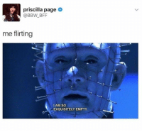 Bbw, Trendy, and Page: priscilla page  @BBW BFF  me flirting  IAM SO  EXQUISITELY EMPTY Follow my backup @sigh