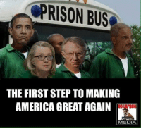 PRISON BUS  THE FIRST STEPTO MAKING  AMERICA GREAT AGAIN  MEDIA Like and share if you agree and follow us for more at Trump Wall
