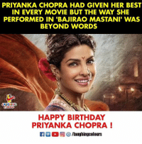 Birthday Wishes To '#DesiGirl' aka #PriyankaChopra 🎂: PRIYANKA CHOPRA HAD GIVEN HER BEST  IN EVERY MOVIE BUT THE WAY SHE  PERFORMED IN 'BAJIRAO MASTANI' WAS  BEYOND WORDS  AUGHING  HAPPY BIRTHDAY  PRIYANKA CHOPRA Birthday Wishes To '#DesiGirl' aka #PriyankaChopra 🎂