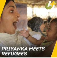 Bollywood Actress Priyanka Chopra is calling on all of us to do more for Rohingya children.: PRIYANKA MEETS  REFUGEES Bollywood Actress Priyanka Chopra is calling on all of us to do more for Rohingya children.