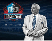 PRO FOOTBALL  HALLOFFAME  CANTON  OHIO  JERRY JONES Dallas Cowboys owner Jerry Jones has been elected to the Hall of Fame.