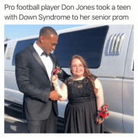 Football, Funny, and Mood: Pro football player Don Jones took a teern  with Down Syndrome to her senior prom Follow @tanksgoodnews right now, but only if you want to have your mood improved immediately