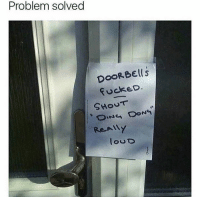 Dank, 🤖, and Simple: Problem solved  DOORBE(s  fuckeD.  SHoUT Simple