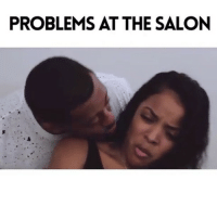 """Memes, Wshh, and Hair: PROBLEMS AT THE SALON """"You never know what to expect when talking about your problems at the hair salon"""" 😳😂💯 @_cornell__ w- @cortneyelise WSHH"""