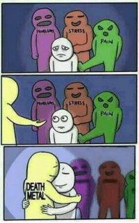 """<p>We all have our own unique hugs that get us through the day! via /r/wholesomememes <a href=""""http://ift.tt/2sOVVEN"""">http://ift.tt/2sOVVEN</a></p>: PROBLEMS  STRESS  PAIN  STRESS  PAIN  DEATH  METAL <p>We all have our own unique hugs that get us through the day! via /r/wholesomememes <a href=""""http://ift.tt/2sOVVEN"""">http://ift.tt/2sOVVEN</a></p>"""