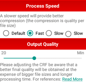 Time, Speed, and Fast: Process Speed  A slower speed will provide better  compression (the compression is quality per  file size)  O Default O Fast Slow slow  Output Quality  20  Min  Please adjusting the CRF be aware that a  better final quality will be obtained at the  expense of bigger file sizes and longer  processing time. For references: Read More Idk why they did this. Processing speed