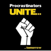 """If you like this - please """"like"""" our page http://www.facebook.com/WhatYouToo: Procrastinators  UNITE.  tomorrow If you like this - please """"like"""" our page http://www.facebook.com/WhatYouToo"""