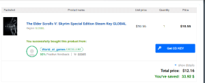 Was buying Skyrim from G2A and this happened: Product name  Unit price  Packshot  Quantity  Price  The Elder Scrolls V: Skyrim Special Edition Steam Key GLOBAL  $10.55  $10.55  SKYRIM  1  Region: GLOBAL  You successfully bought this product from:  Get CD KEY  World_of_games EXCELLENT  95% Positive feedback  32305  v show details  Total price: $12.16  You've saved: 33.92 $ Was buying Skyrim from G2A and this happened